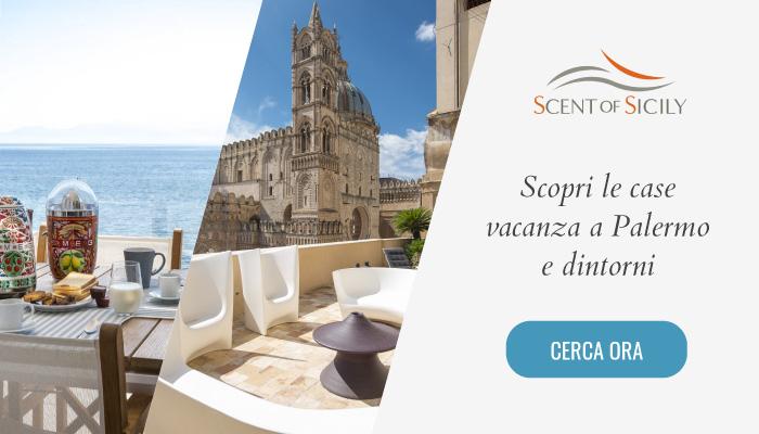 Scent of Sicily, scopri tutte le case vacanza a Palermo